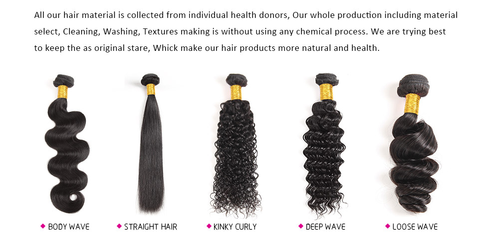 All our hair material is collected from individual health donors, our whole production including marterial select, cleaning, washing,textures making is without using any chemicall process. We are tryingbest to keep the hair as original stare, whick make our hair products more natural and health.